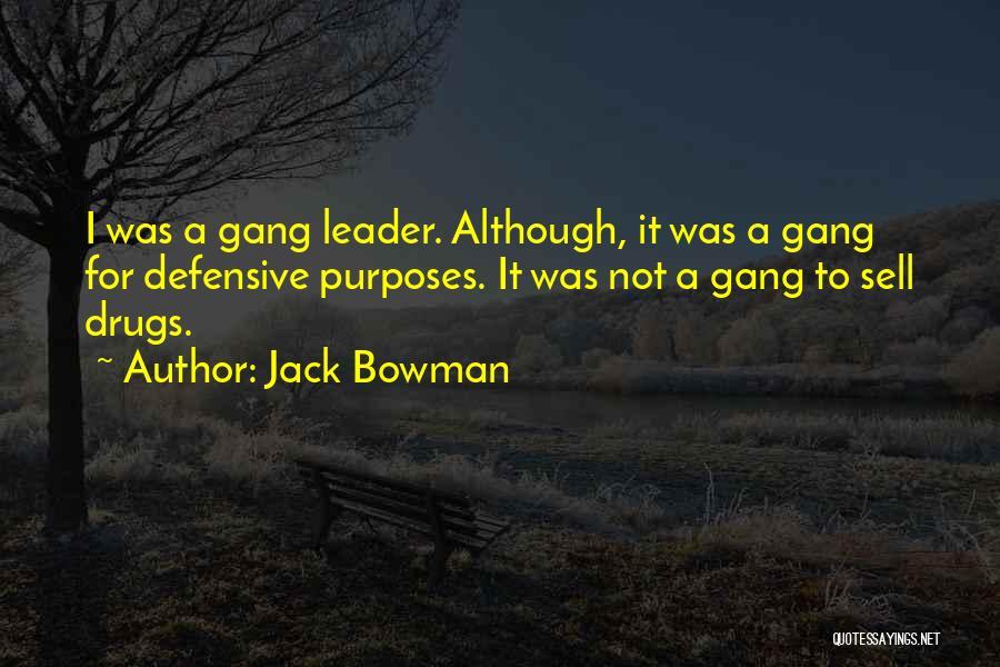 Jack Bowman Quotes 953248
