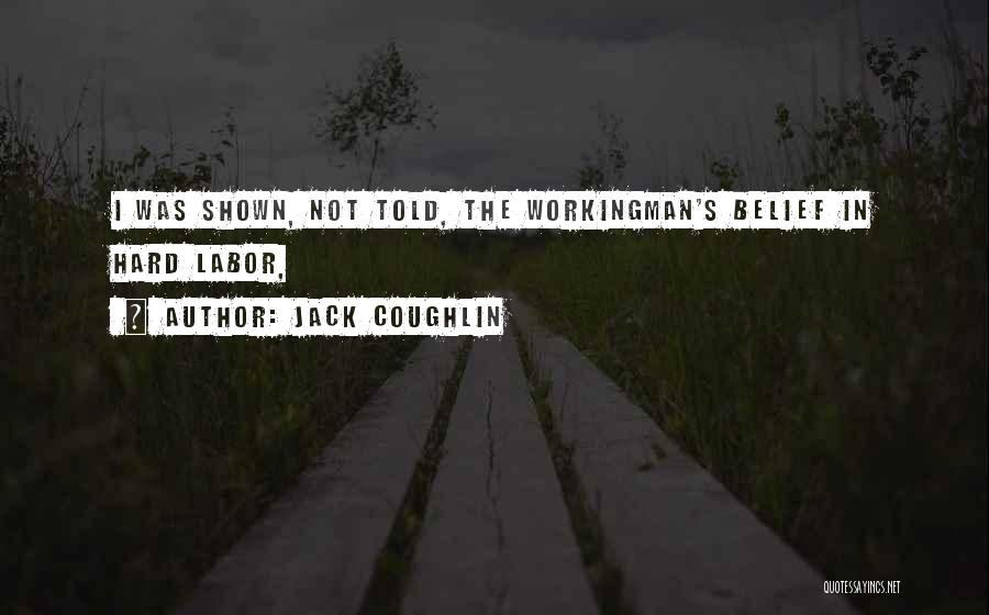 Jack Coughlin Quotes 1866318