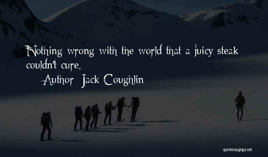 Jack Coughlin Quotes 2221022
