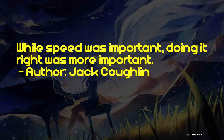 Jack Coughlin Quotes 835269