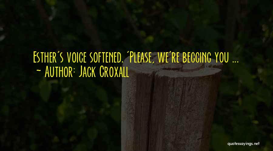 Jack Croxall Quotes 1828790