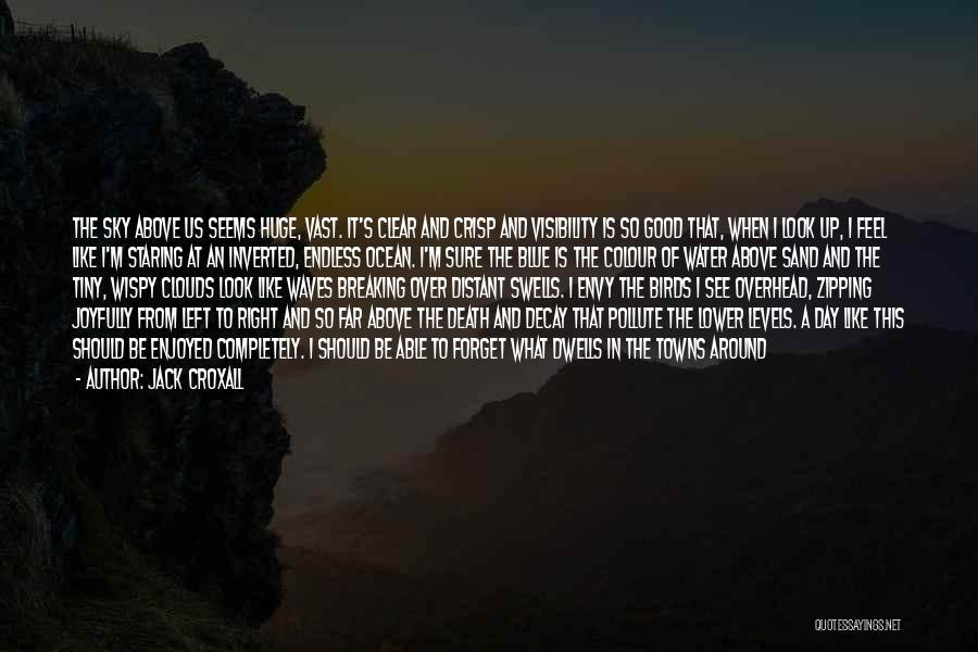 Jack Croxall Quotes 679257