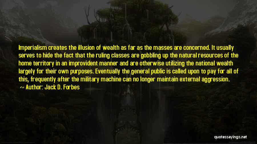 Jack D. Forbes Quotes 1321757