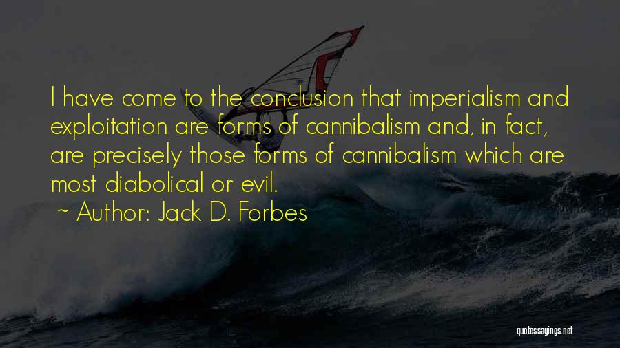 Jack D. Forbes Quotes 533047