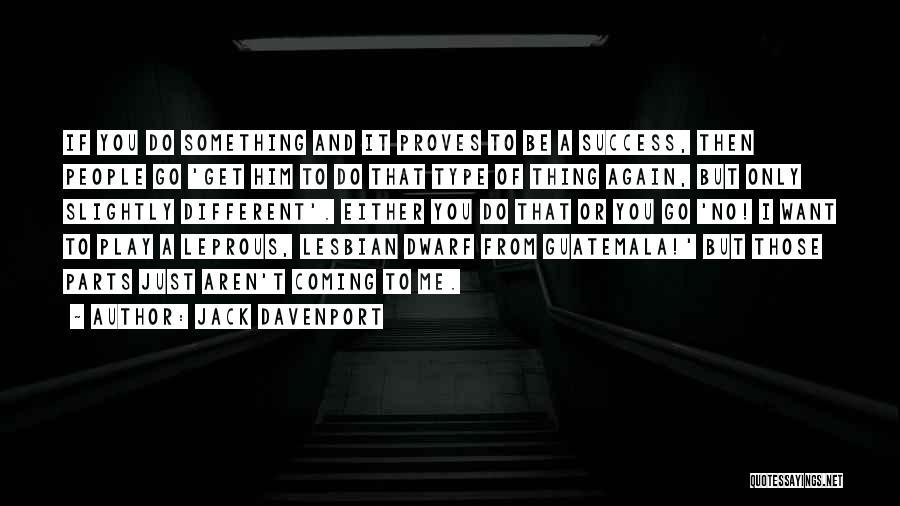 Jack Davenport Quotes 1125912