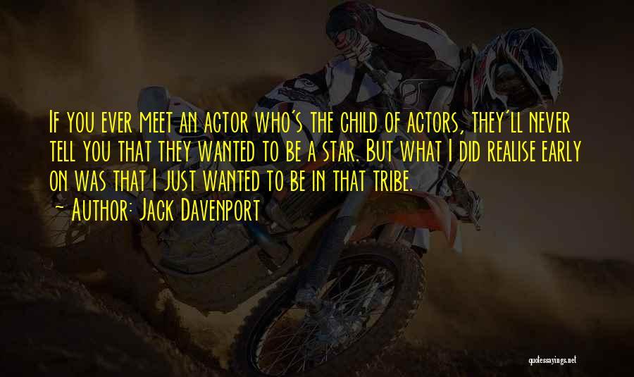 Jack Davenport Quotes 1588429