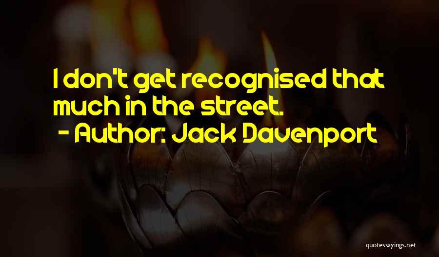 Jack Davenport Quotes 1858723