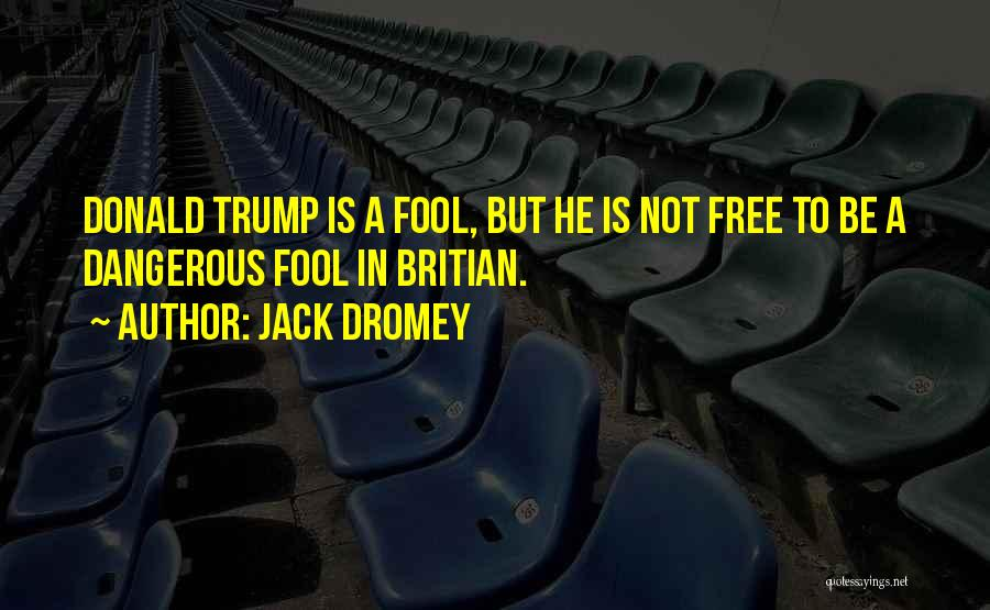 Jack Dromey Quotes 1663334