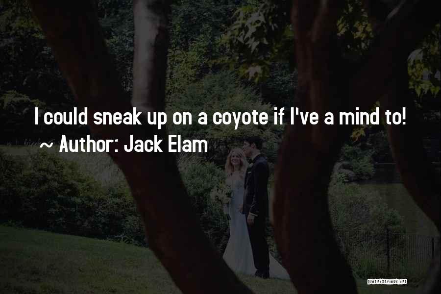 Jack Elam Quotes 1857363