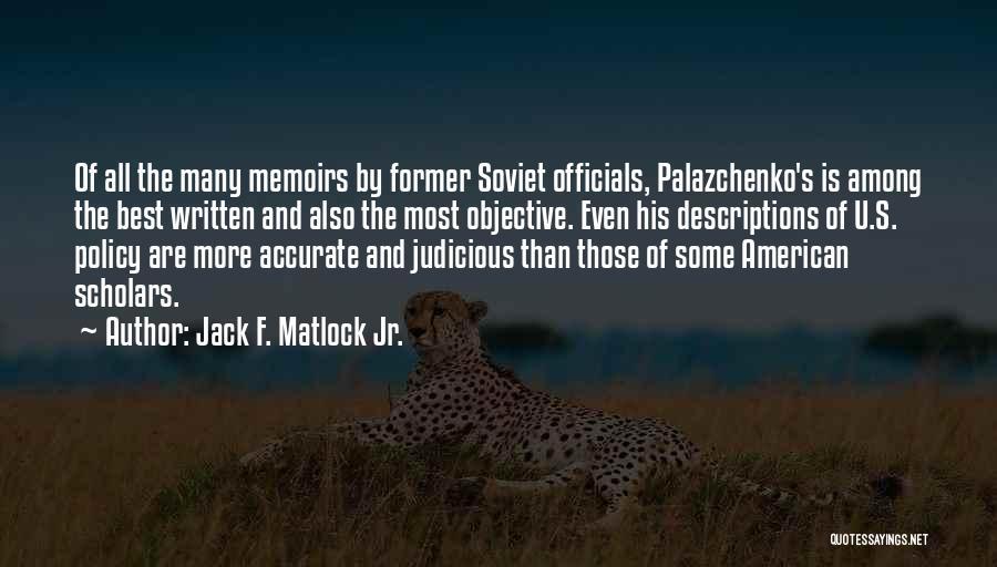 Jack F. Matlock Jr. Quotes 258254