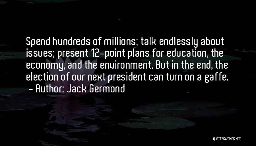 Jack Germond Quotes 1176597