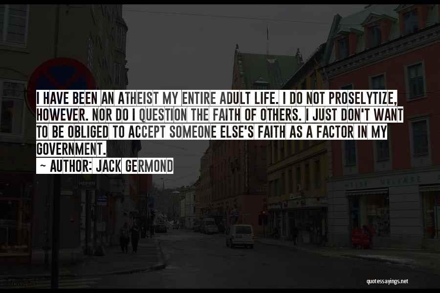 Jack Germond Quotes 1508997