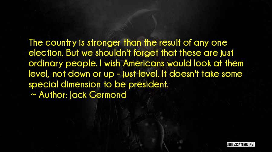 Jack Germond Quotes 1536684