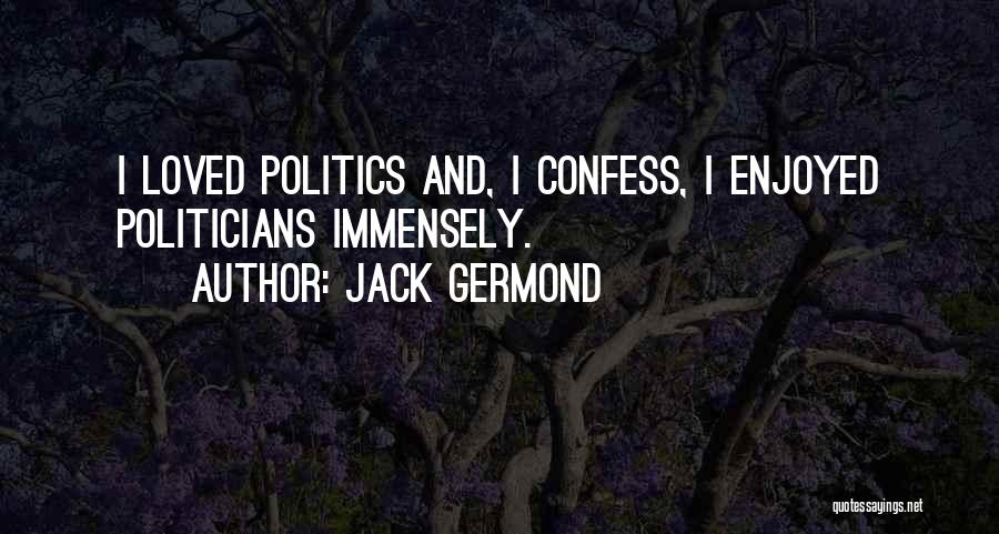 Jack Germond Quotes 1574911