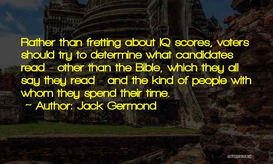 Jack Germond Quotes 1990274