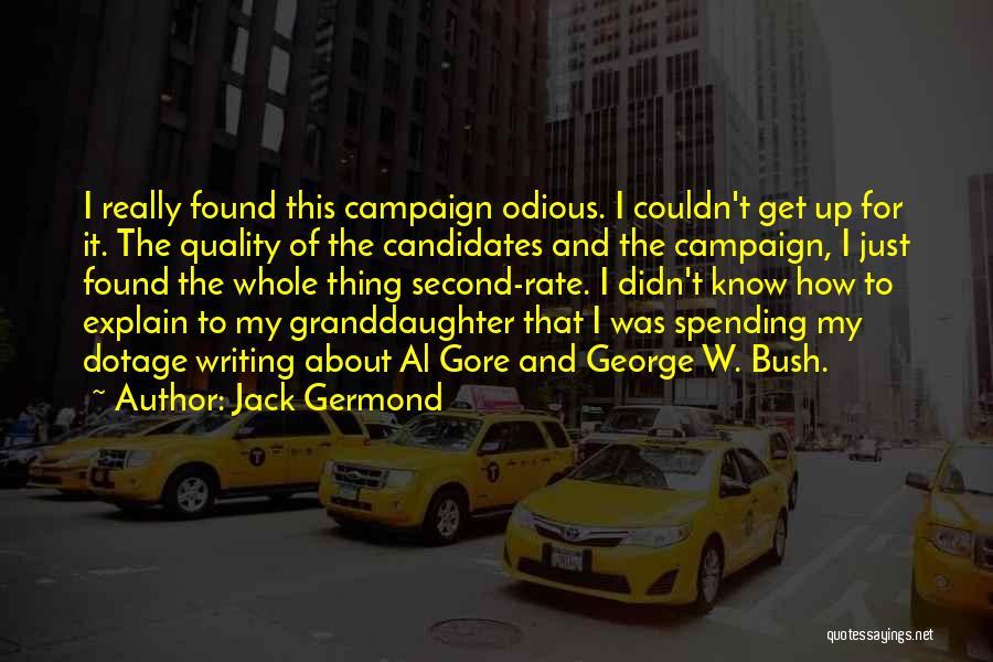 Jack Germond Quotes 649602