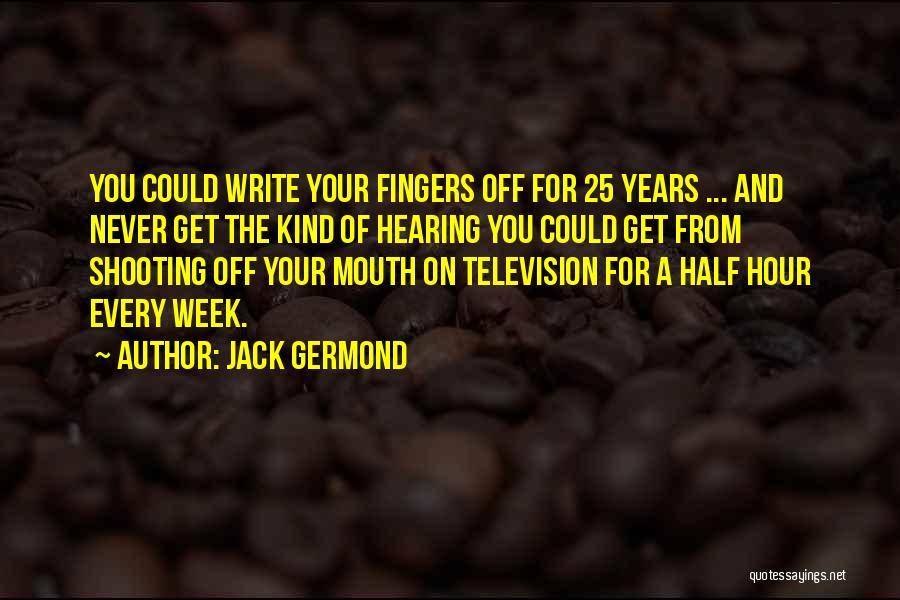 Jack Germond Quotes 841172