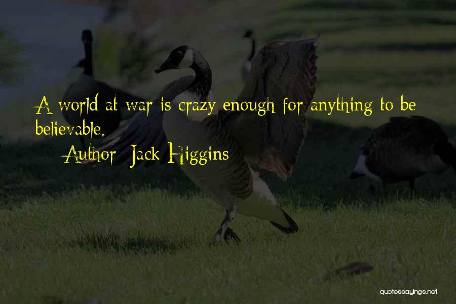 Jack Higgins Quotes 1266518