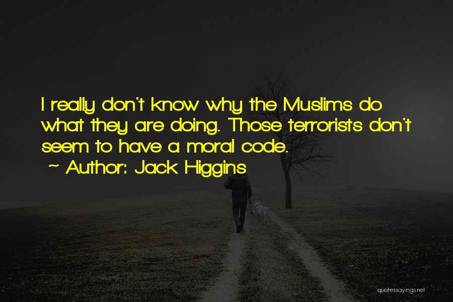 Jack Higgins Quotes 1573034