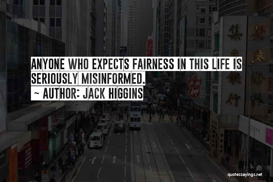 Jack Higgins Quotes 1601049