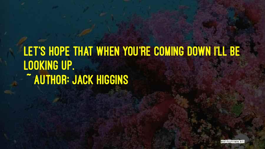 Jack Higgins Quotes 1634408