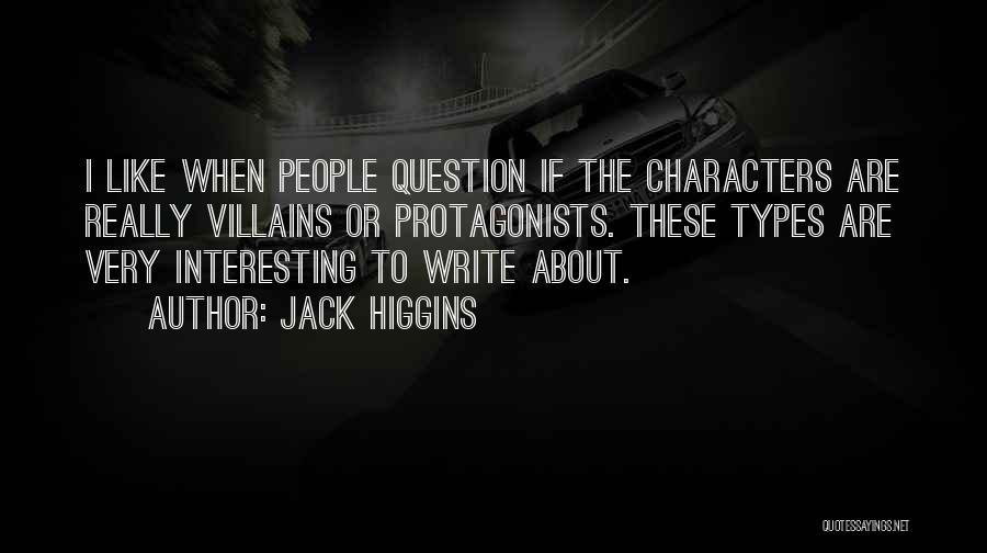 Jack Higgins Quotes 1972353