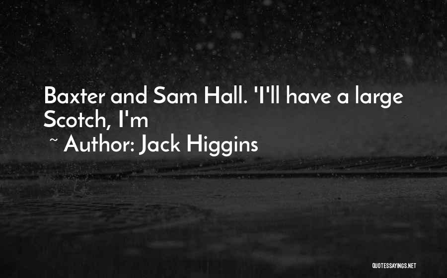 Jack Higgins Quotes 1984245