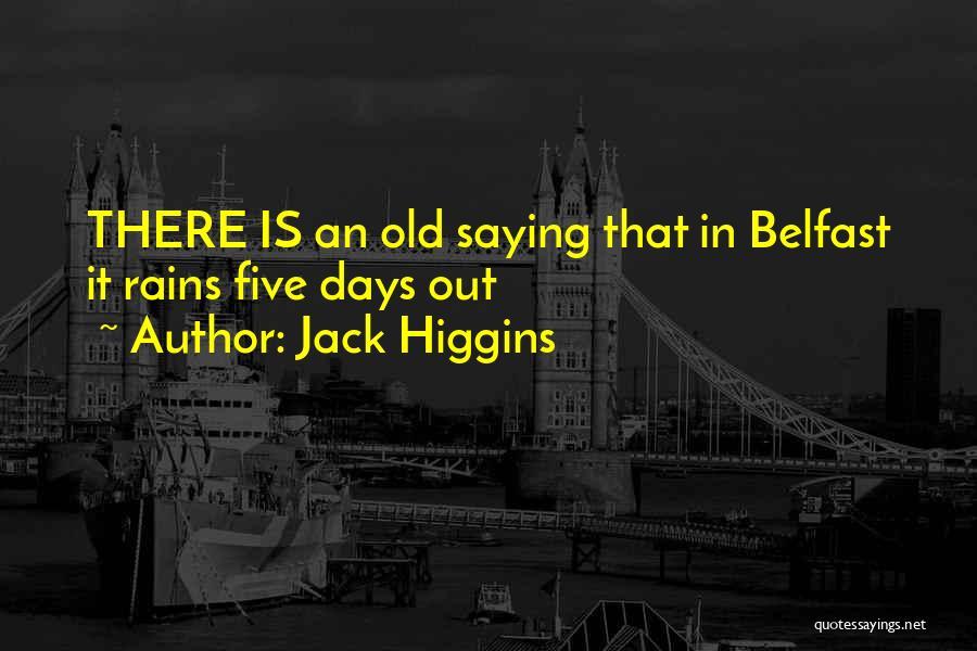 Jack Higgins Quotes 350312
