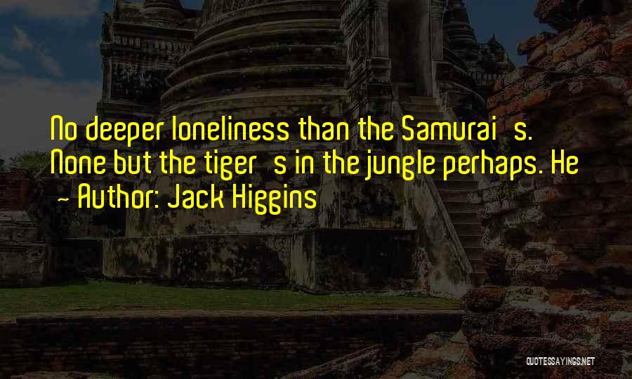 Jack Higgins Quotes 400128