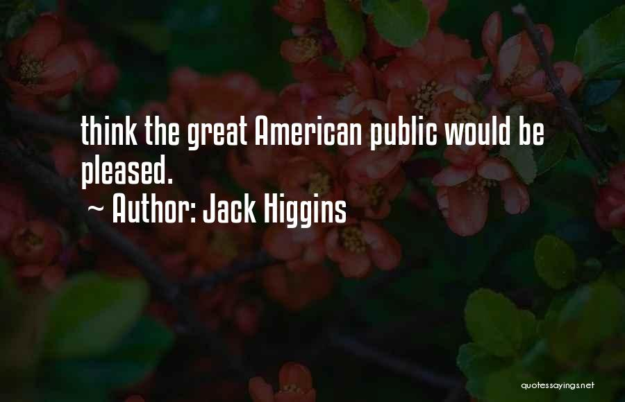 Jack Higgins Quotes 621565