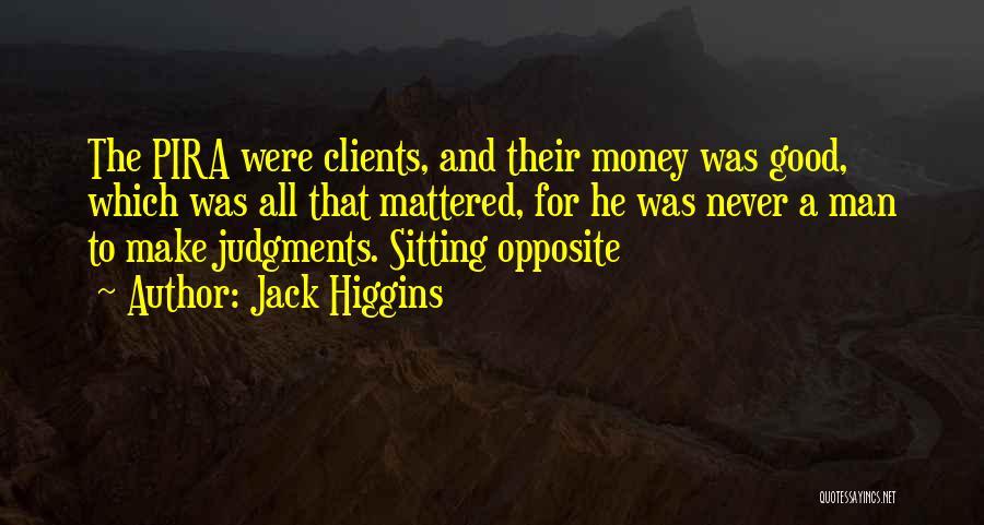 Jack Higgins Quotes 645276