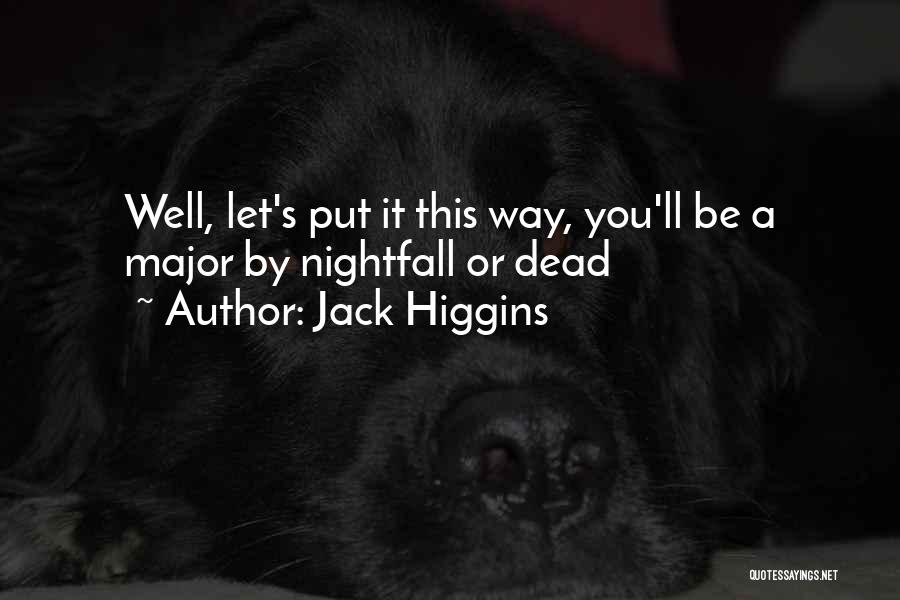 Jack Higgins Quotes 918343