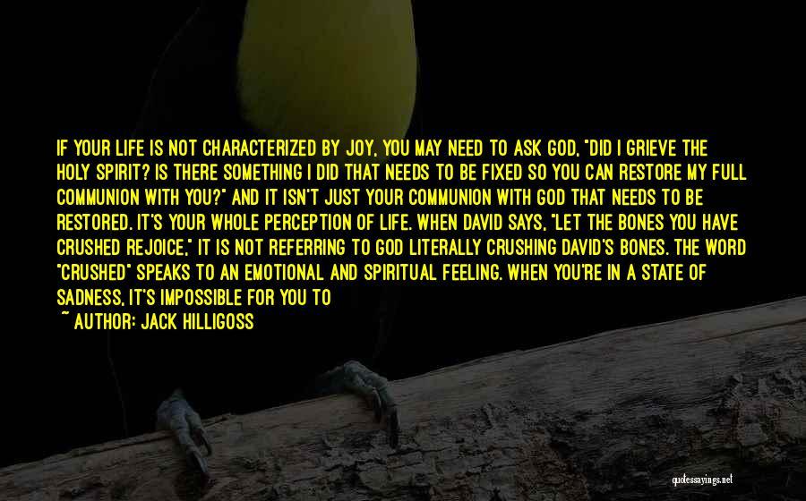Jack Hilligoss Quotes 2174003
