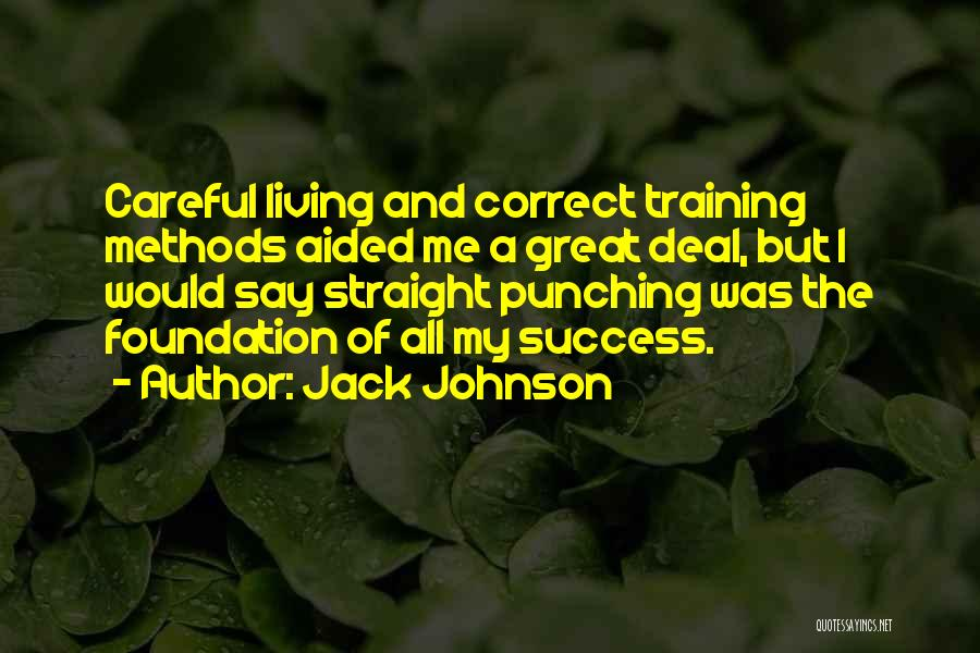 Jack Johnson Quotes 1102034