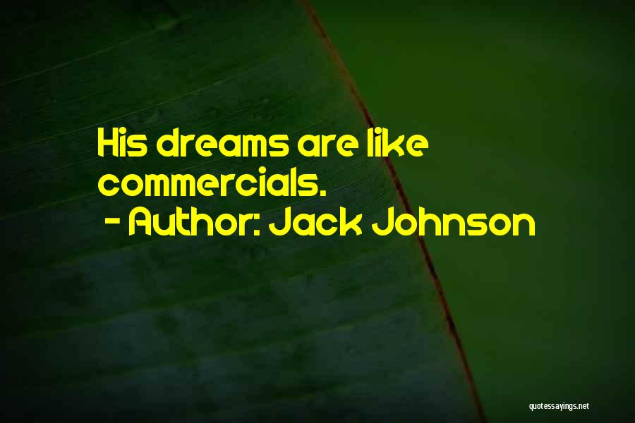 Jack Johnson Quotes 1548680