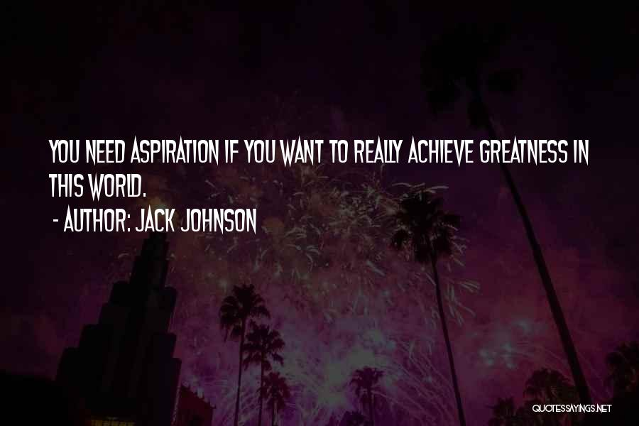 Jack Johnson Quotes 1580295