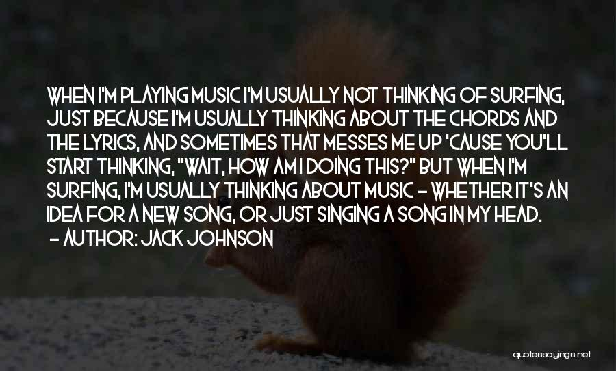 Jack Johnson Quotes 1633101