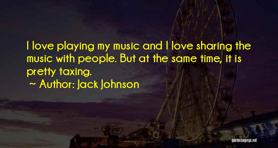 Jack Johnson Quotes 185824