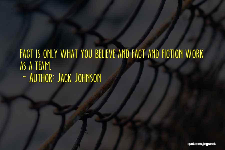 Jack Johnson Quotes 1917634