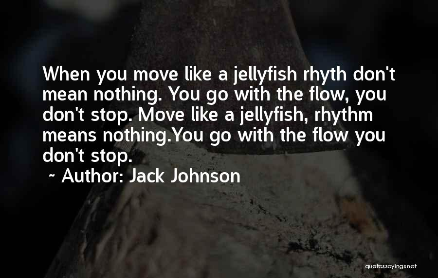 Jack Johnson Quotes 2007119