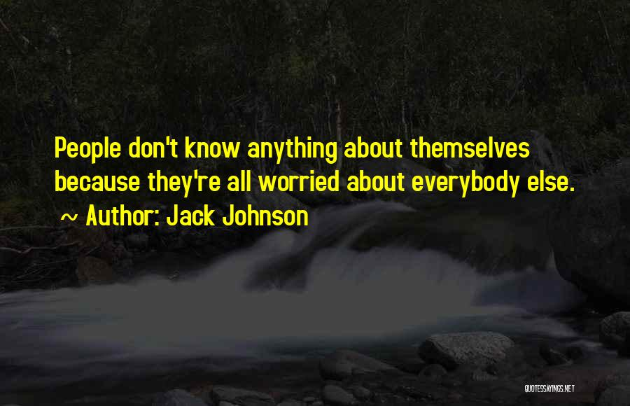 Jack Johnson Quotes 2179952