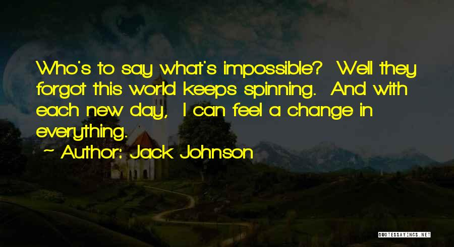 Jack Johnson Quotes 2195828