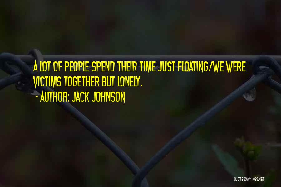 Jack Johnson Quotes 2219416