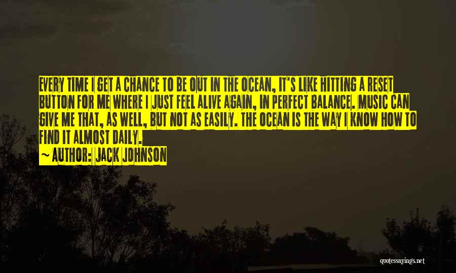 Jack Johnson Quotes 610642