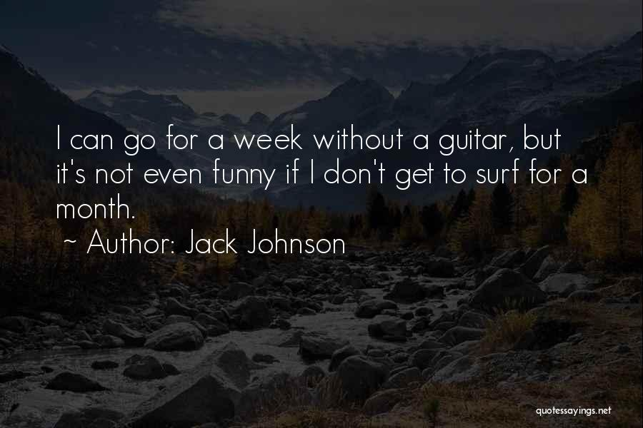 Jack Johnson Quotes 716467
