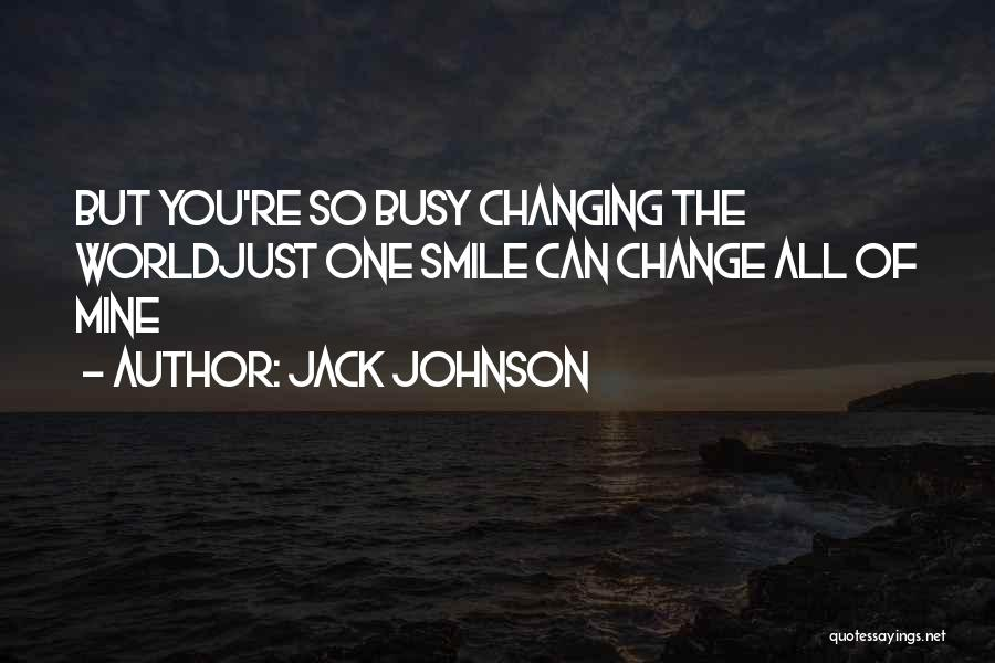 Jack Johnson Quotes 736735