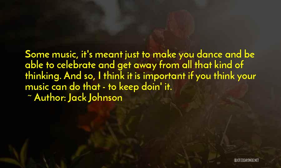 Jack Johnson Quotes 766230