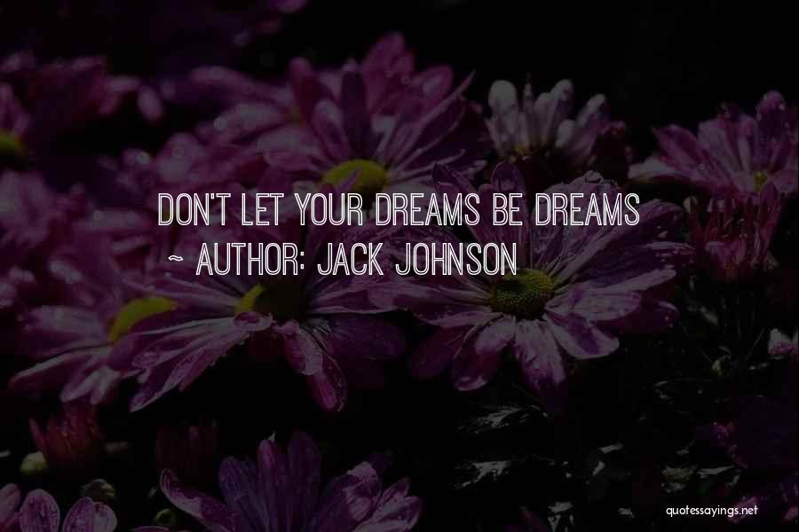 Jack Johnson Quotes 818281