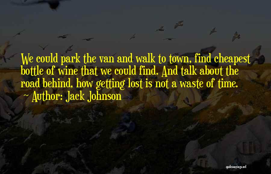Jack Johnson Quotes 840058