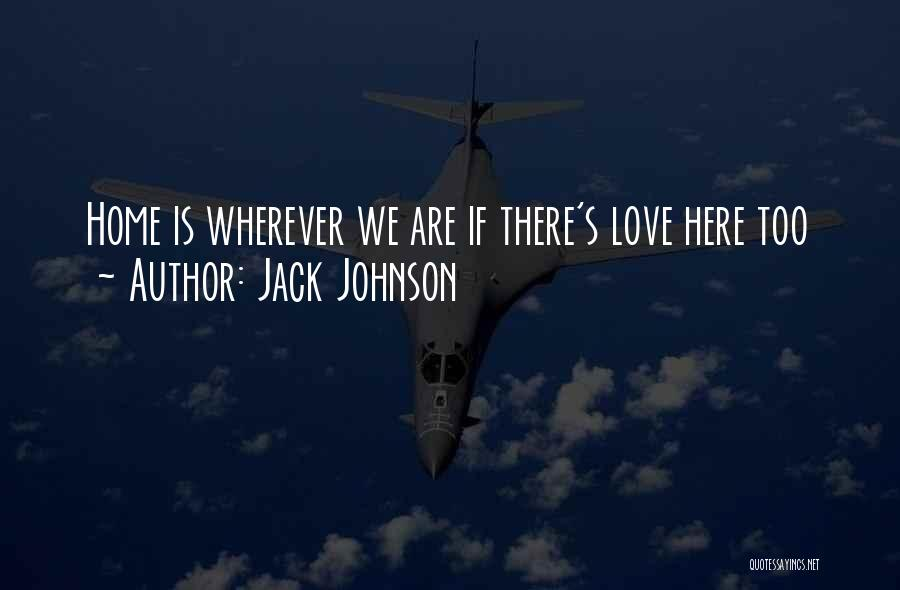 Jack Johnson Quotes 910735